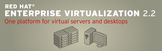 Red Hat Enterprise Virtualization 2.2